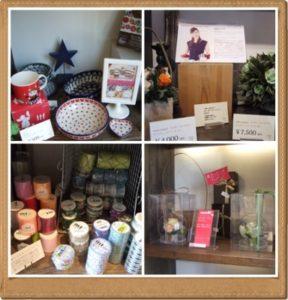 輸入雑貨や食器、アロマグッズ、キャンドル、流行のマスキングテープ、お花の飾り物などがありました。